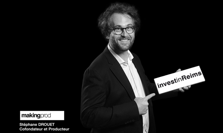 InvestinReims-MAKINGPROD-DROUET-Stephane-cofondateur-et-producteur